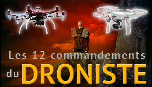 Les 12 commandements du droniste